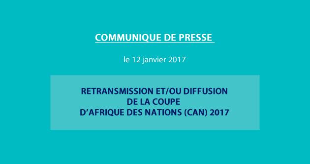 Communiqué du CNRA / Retransmission et/ou diffusion de la Coupe d'Afrique des Nations (CAN) 2017
